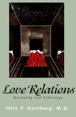 Love Relations: Normality and Pathology