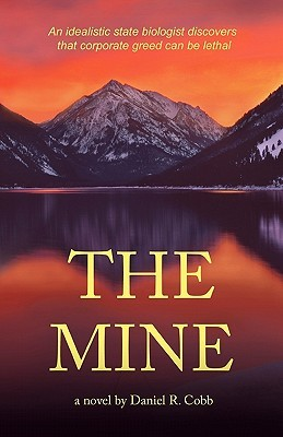 The Mine by Daniel R. Cobb
