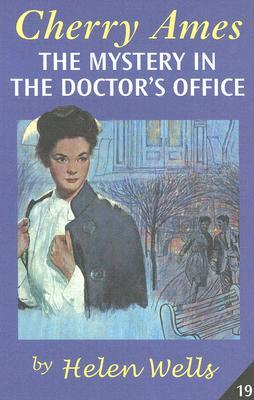 The Mystery in the Doctor's Office by Helen Wells