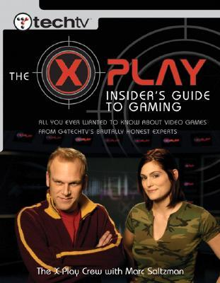 The X-Play Insider's Guide to Gaming