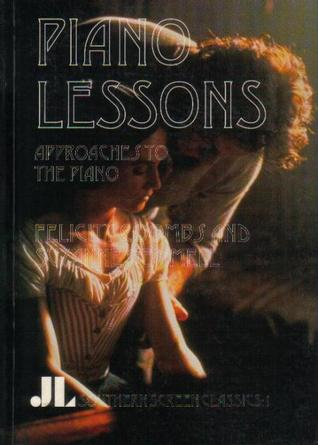 Piano Lessons: Approaches to the Piano