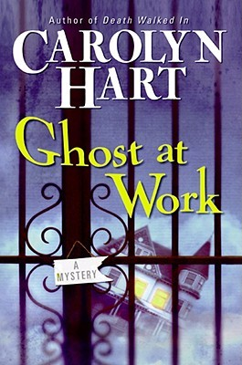 Ghost at Work by Carolyn G. Hart