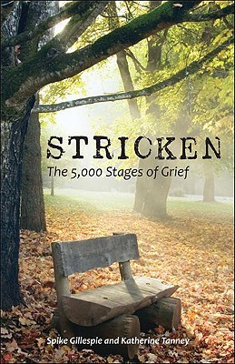 Stricken: The 5,000 Stages of Grief