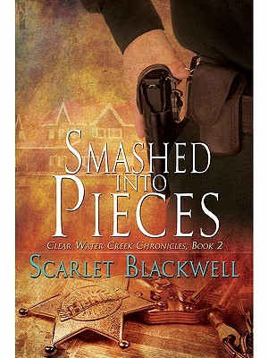 Smashed into Pieces by Scarlet Blackwell