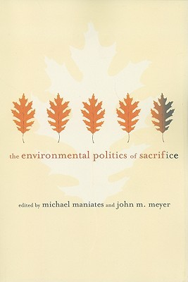 The Environmental Politics of Sacrifice