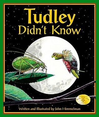 Tudley Didn't Know by John Himmelman