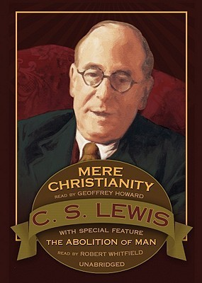 Mere Christianity: Abolition of Man