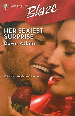 Her Sexiest Surprise (Harlequin Blaze, No 432)