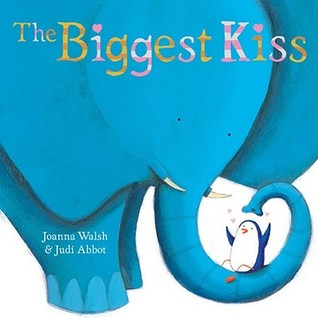 The Biggest Kiss by J.M.  Walsh