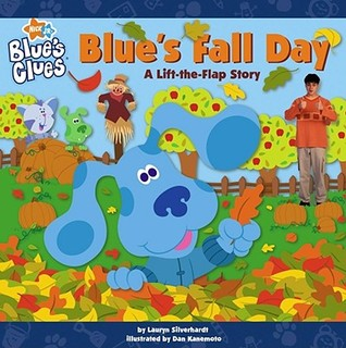 Blue's Fall Day: A Lift-the-Flap Story