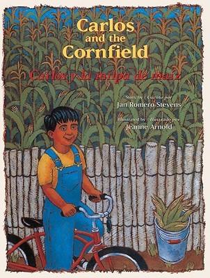Carlos and the Cornfield/Carlos y La Milpa de Maiz