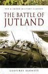 The Battle of Jutland (Pen & Sword Military Classics, #72)