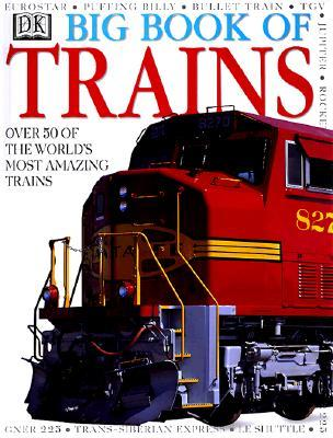 The Big Book of Trains by Christine Heap