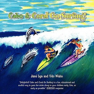 Cabo & Coral Go Surfing!