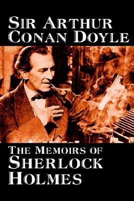 The Memoirs of Sherlock Holmes by Arthur Conan Doyle, Fiction, Mystery & Detective