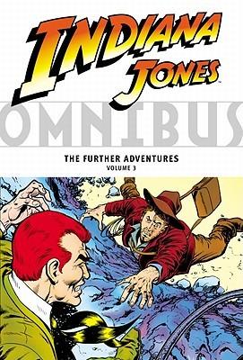 Indiana Jones Omnibus: The Further Adventures, Vol. 3