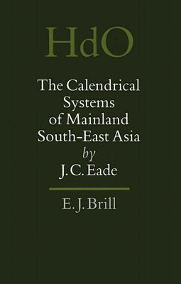 The Calendrical Systems of Mainland South-East Asia