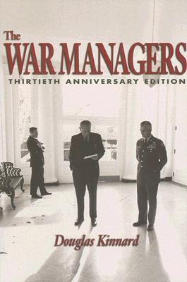 The War Managers: Thirtieth Anniversary Edition