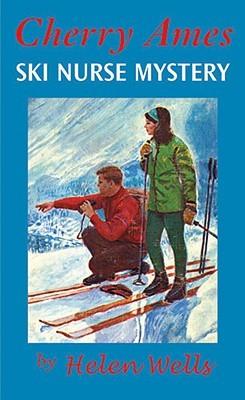 Ski Nurse Mystery by Helen Wells
