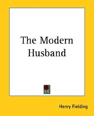 Ebook The Modern Husband by Henry Fielding PDF!