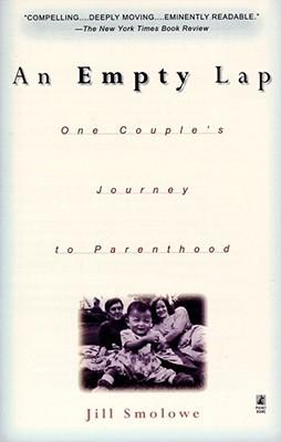 An Empty Lap by Jill Smolowe