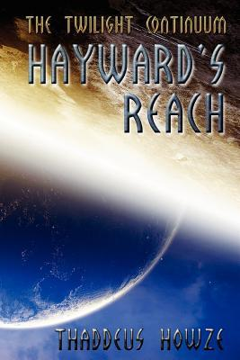 Haywards Reach: Tales of the Twilight Continuum