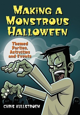 Making a Monstrous Halloween: Themed Parties, Activities and Events
