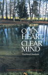 Open Heart, Clear Mind: An Introduction to the Buddha's Teachings by Thubten Chodron
