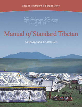 Manual Of Standard Tibetan by Nicolas Tournadre