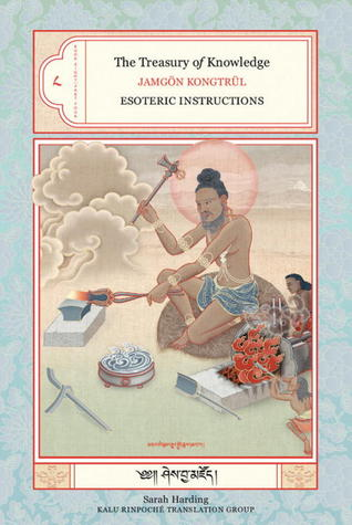 The Treasury of Knowledge, Book 8, Part 4: Esoteric Instructions