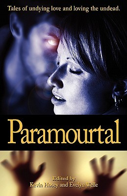 Paramourtal by Kevin Hosey