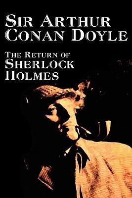The Return of Sherlock Holmes by Arthur Conan Doyle, Fiction, Mystery & Detective