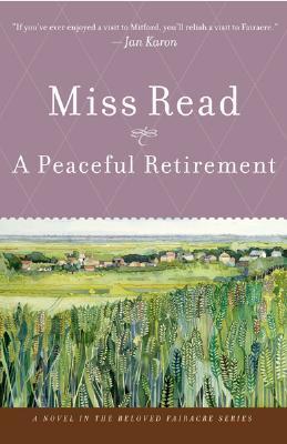 A Peaceful Retirement (Fairacre, #20)