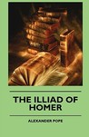 The Illiad of Homer by Homer