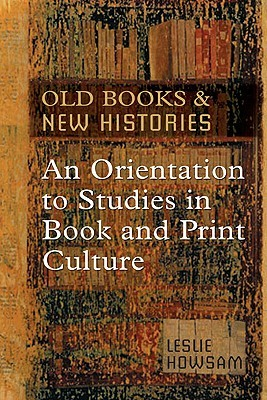 Old Books and New Histories by Leslie Howsam