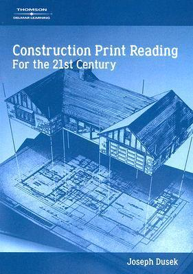 Construction Print Reading in the 21st Century