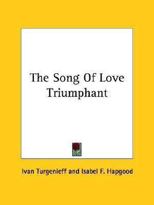 The Song Of Love Triumphant