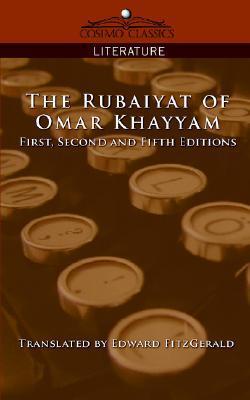 The Rubaiyat of Omar Khayyam, First, Second and Fifth Editions