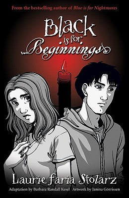 Black is for Beginnings (Blue Is For Nightmares, #5)