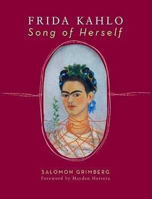 Frida Kahlo: Song of Herself