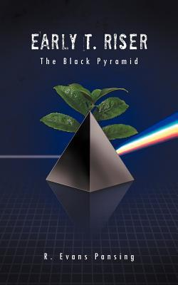 Early T. Riser: The Black Pyramid