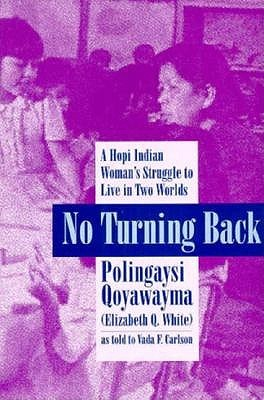 no-turning-back-a-hopi-indian-woman-s-struggle-to-live-in-two-worlds