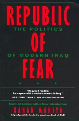 Republic of Fear: The Politics of Modern Iraq