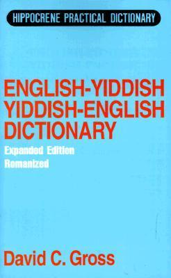 English-Yiddish, Yiddish-English Dictionary: Romanized