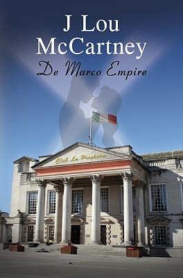 De Marco Empire by J.Lou McCartney