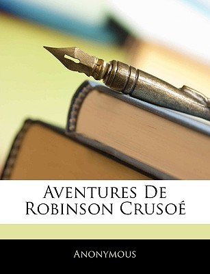Aventures de Robinson Cruso