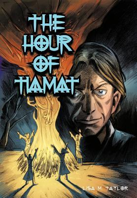 The Hour of Tiamat by Lisa  Taylor