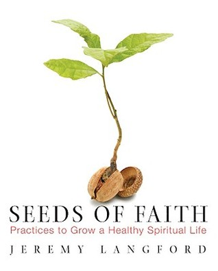 Seeds of Faith by Jeremy Langford