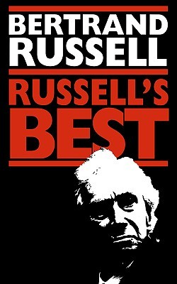 Bertrand Russell's Best by Bertrand Russell