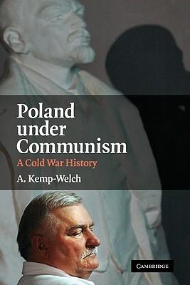 Poland Under Communism: A Cold War History